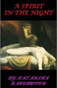 A Spirit in the Night by Katarina Ravenwood