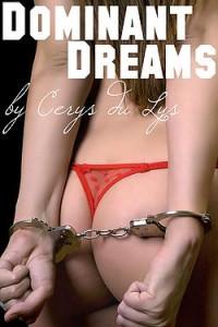 Dominant Dreams by Cerys du Lys