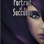 Carnal Kingdoms: Portrait of a Succubus by Adrianna Black