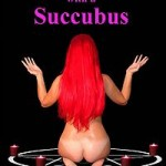 Sex with a Succubus by Olivia Birch
