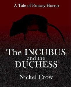 The Incubus and the Duchess by Nickel Crow
