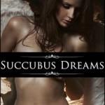 Succubus Dreams by Kaylee Fox