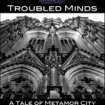 Metamor City: Troubled Minds