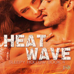 Heat Wave by Taryn Kincaid