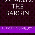 Succubus Dreams 2: The Bargain by Chastity Swallows