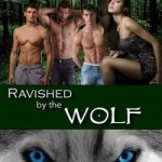 Ravished by the Wolf by Ashlee Alexander