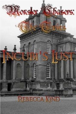 Incubi's Lust by Rebecca Kind