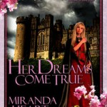 Her Dreams Come True by Miranda Heart