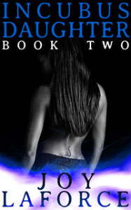Incubus Daughter: Book Two
