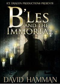 B'Les and the Immortal by David Hamman
