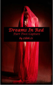 Dreams in Red: Part Two by Lilith Li