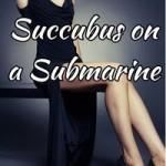 Succubus on a Submarine by Sinn Lee