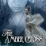 The Amber Cross by MeiLin Miranda