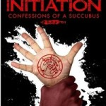 Dark Initiation: Confessions of a Succubus, Book 1 by Becca Allyson
