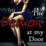The Demon at my Door by John Dylena