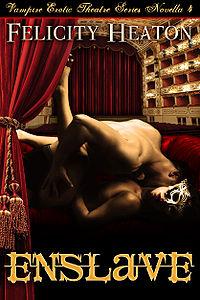Enslave by Felicity Heaton