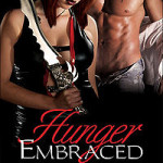 Hunger Embraced by Jennifer James