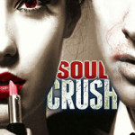 Soul Crush by Padraig E. Griffiths