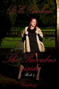 The Succubus Inside by D.E. Garlow
