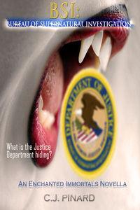 BSI: Bureau of Supernatural Investigation by C.J. Pinard