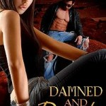 Damned and Desired by Kathy Kulig