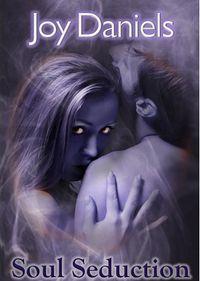 Soul Seduction by Joy Daniels