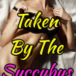 Taken By The Succubus by Sinn Lee