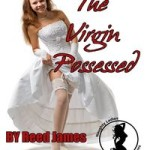The Virgin Possessed by Reed James