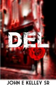 Del by John E Kelley Sr.