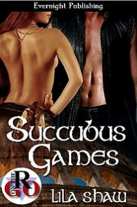 Succubus Games by Lila Shaw