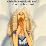 Slave for the Incubus: Catholic Schoolgirls Sinful Journey Into Lust by Arcadia Black