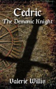 Cedric the Demonic Knight by Valerie Willis
