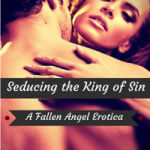 Seducing the King of Sin by Ella B. Wilder