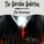 The Succubae Seduction: The Generator by J. Sselxuyt