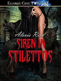 Siren in Stilettos by Alexis Reed