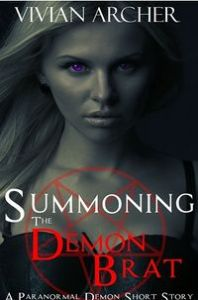 Summoning the Demon Brat by Vivian Archer
