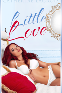 Little Love by Catherine LaCroix