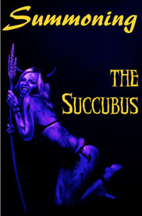 Summoning the Succubus by Helen Atreya