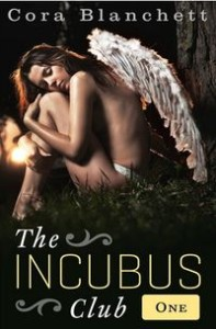 The Incubus Club 1 by Cora Blanchett