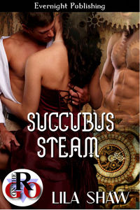 Succubus Steam by Lila Shaw