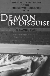 Demon In Disguise by Damien Hart