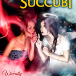 Angels and Succubi by Carl East