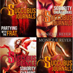 The Succubus Journals by Monique Reyer