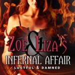 Zoe and Liza's Infernal Affair by Echo Stardust