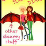 Lesbian Succubus Diary and Other Steamy Stuff by Francis James Franklin