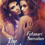 The Futanari Succubus Anthology by Lady Vixen and Mister Vixen