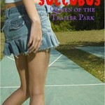Redneck Succubus: Queen of the Trailer Park by Beatrice Evenmorne