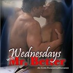 Wednesdays with Mr. Better by Khandi Leeker