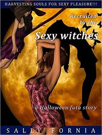 Recruited by the Sexy Witches by Sally Fornia