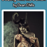 Dealing with the Demon by Dean Chills